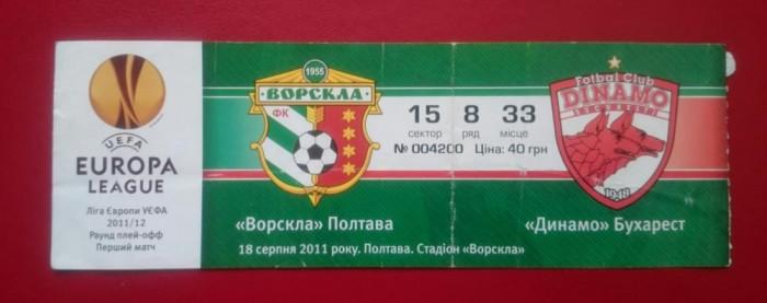 Bilet Fotbal Dinamo Bucuresti Romania Vorskla Poltava