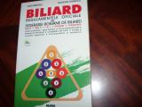 BILIARD. REGULAMENTELE OFICIALE ALE FEDERATIEI ROMANE DE BILIARD  *