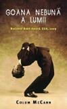 Goana nebuna a lumii. National Book Award, SUA, 2009/Colum McCann