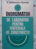 INDRUMATOR DE LABORATOR PENTRU MATERIALE DE CONSTRUCTII - A. STEFANESCU-GOANGA, Didactica si Pedagogica