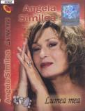 Caseta audio: Angela Similea - Lumea mea ( 2005, originala, stare foarte buna )