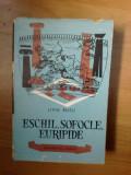 n8 Eschil, Sofocle, Euripide - Liviu Rusu