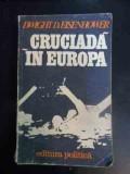 Cruciada In Europa - Dwight D.eisenhower ,542634