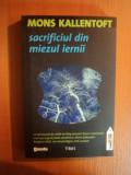 SACRIFICIUL DIN MIEZUL IERNII de MONS KALLENTOFT , 2011