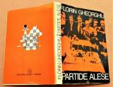 Partide Alese. Editura Sport-Turism, 1980  - Florin Gheorghiu