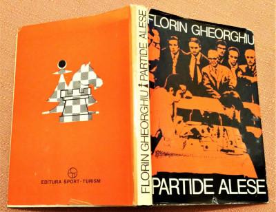 Partide Alese. Editura Sport-Turism, 1980  - Florin Gheorghiu foto