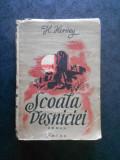 H. HERVEY - SCOALA VESNICIEI (editie veche, in romaneste de Scarlat Struteanu)