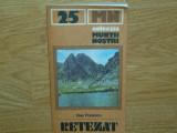 COLECTIA MUNTII NOSTRI NR:25 -MUNTII RETEZAT -CU HARTA
