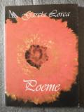 Federico Garcia Lorca - Poeme (trad. Gabriela Banu; Mondero, 2008)