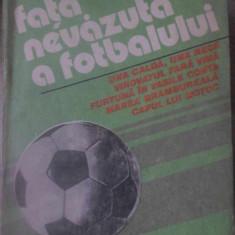 FATA NEVAZUTA A FOTBALULUI - MIHAI IONESCU