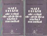 Mari decizii ale celui de-Al Doilea Razboi Mondial (2 volume) - Jacques Launay
