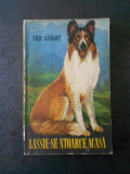 ERIC KNIGHT - LASSIE SE-NTOARCE ACASA | arhiva Okazii.ro