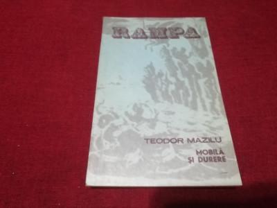TEODOR MAZILU - MOBILA SI DURERE COLECTIA RAMPA foto