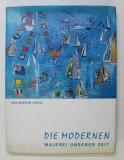 DIE MODERNEN - MALEREI UNSERER ZEIT von GASTON DIEHL