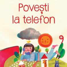 Povesti la telefon | Gianni Rodari