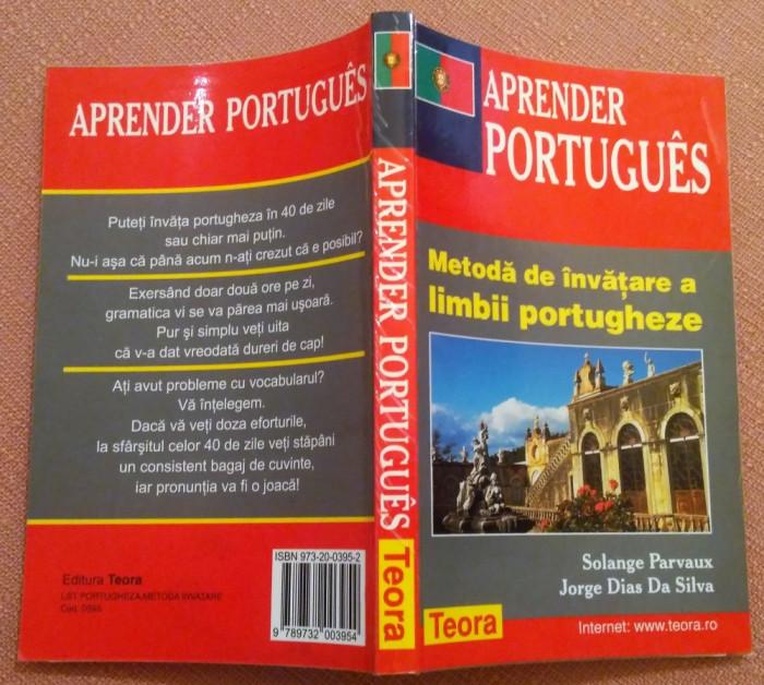 Aprender Portugues. Metoda de invatare a limbii portugheze - Solange Parvaux