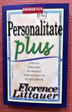 Personalitate Plus. Editura BusinessTech, 2016 - Florence Littauer
