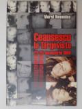 CEAUSESCU LA TARGOVISTE 22 - 25 DECEMBRIE 1989 de VIOREL DOMENICO , 1999