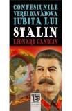 Confesiunile Verei Davadova, iubita lui Stalin - Leonard Gandlin