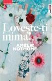 Loveste-ti inima  Amelie Nothomb