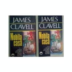 James Clavell - Nobila Casă ( 2 vol. )