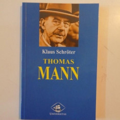 THOMAS MANN de KLAUS SCHROTER , 1998