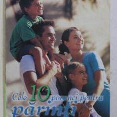 CELE 10 PORUNCI PENTRU PARINTI de ED YOUNG , 2007