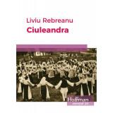 Ciuleandra   Liviu Rebreanu