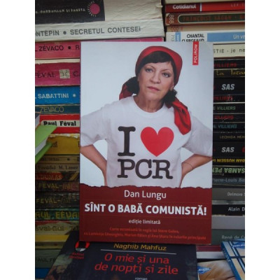 SINT O BABA COMUNISTA ! , DAN LUNGU foto