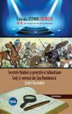Secretele Valahiei si povestile ei tulburatoare. Cneji si voievozi din Tara Romaneasca/Dan Silviu Boerescu, Integral