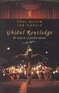Ghidul Routledge de teatru si performance foto