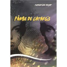 Panze de catarsis - Florentina MUŞAT