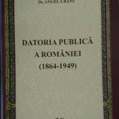 Angela Banu - Datoria publica a Romaniei (1864-1949)