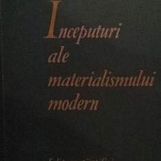 INCEPUTURI ALE MATERIALISMULUI MODERN - AL . POSESCU