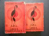 VALERIU ANANIA - GREUL PAMANTULUI 2 volume
