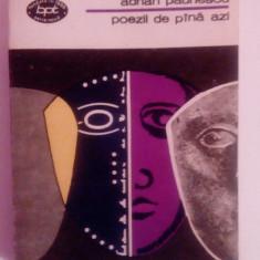 045 - Poezii de până azi - Adrian Păunescu