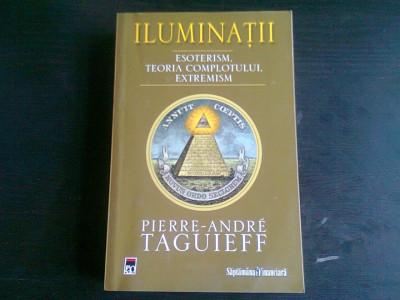 ILUMINATII - PIERRE ANDRE TAGUIEFF foto