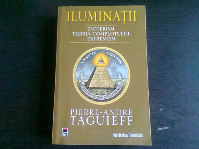ILUMINATII - PIERRE ANDRE TAGUIEFF