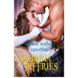 Sa nu seduci un crai   Sabrina Jeffries, Litera