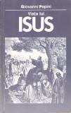 GIONANNI PAPINI - VIATA LUI ISUS