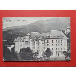 CARTE POSTALA SINAIA Hotel Palace  × aprox 1912 timbru deslipit