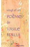 Vingt et un poemes - Vasile Burlui