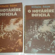 WILHELM ADAM - O HOTARARE DIFICILA ~ batalia pentru Stalingrad ~   Vol.1.2.