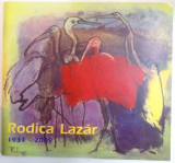 RODICA LAZAR , EXPOZITIE RETROSPECTIVA 1931-2009 , 2010