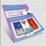 Limba Franceza, limba moderna 2, manual pentru clasa a V-a ( Contine si editia digitala) - Ion Farcasanu, Angela-Gabriela Lapadatu, Clasa 5