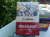 Revolta in desert -T.E.Lawrance