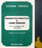 Gramatica practica a limbii romane cu o culegere de exercitii Stefania Popescu