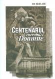 Centenarul Venerabilei Doamne;Autor:Ion Schileru;Editura:QLASSROM