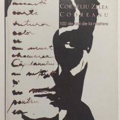 CORNELIU ZELEA CODREANU - 100 DE ANI DE LA NASTERE