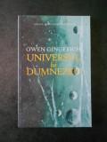OWEN GINGERICH - UNIVERSUL LUI DUMNEZEU